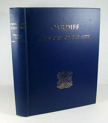 CARDIFF A History of the City; William Rees; 2nd edn 1969, revised; Hardback; VG