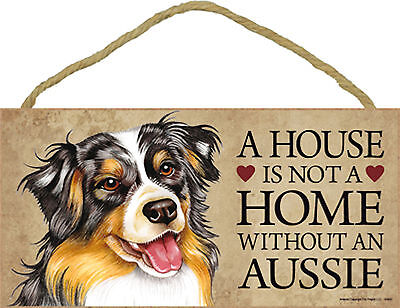 Aussie A house is not a home without an Aussie Wood Dog Sign Plaque USA Made NEW