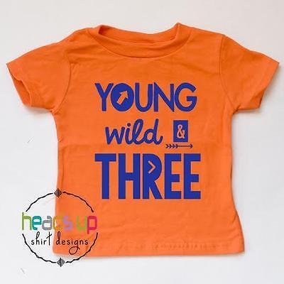 Toddler Boy/Girl Three Birthday Shirt - Young Wild and Three Bday Tee 3 - Third