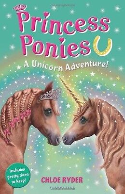 Princess Ponies 4: A Unicorn Adventure! - New Book Ryder, Chloe