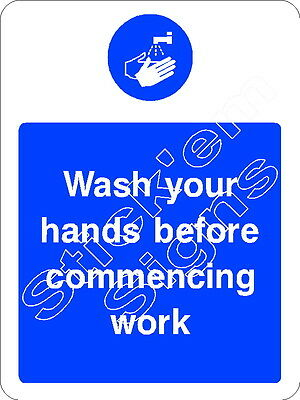 Wash your hands before commencing work - FOOD0001 - Sticker & Sign