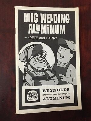 Vtg Reynolds Metals Co MIG Welding Aluminum With Peter and Harry Booklet 1960s