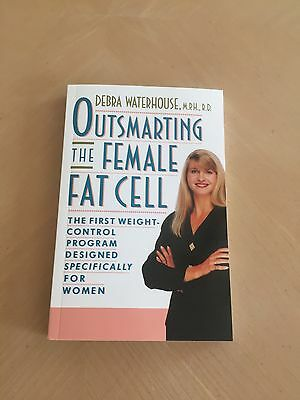 Outsmarting the Female Fat Cell by Debra Waterhouse New Book
