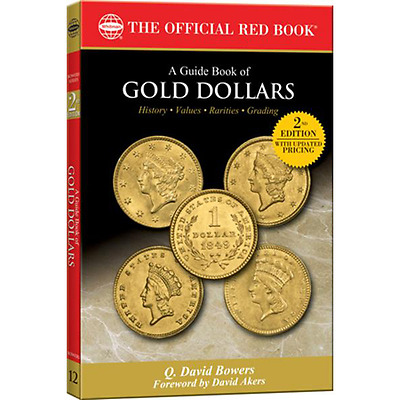 A Guide Book Of Gold Dollars, Q. David Bowers, New W/free Shipping!
