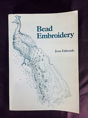 Vintage Bead Embroidery By Joan Edwards.  Detailed How To Book.