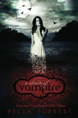 A Shade Of Vampire - Book by Bella Forrest (Paperback, 2012)