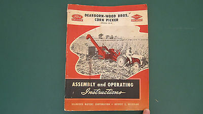 1948 Ford Tractor Dearborn Wood Corn Picker Model 16-4 Operating Instructions