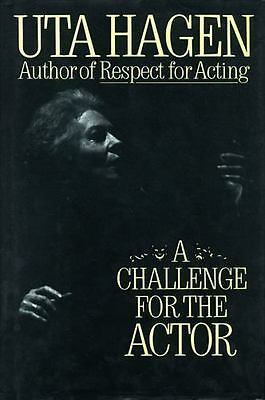 A Challenge For The Actor by Uta Hagen, (Hardcover), Charles Scribner's Sons ,
