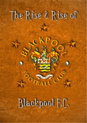Blackpool FC: The Rise and Fall of Blackpool FC  DVD NEUF