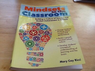 Mindsets in the Classroom by Mary Cay Ricci. (Paperback, 2013)