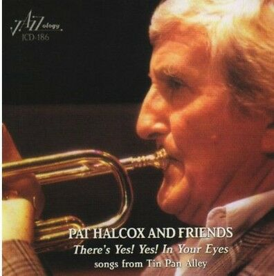 Theres Yes! Yes! In Your Eyes - Pat Halcox (CD Used Very Good)
