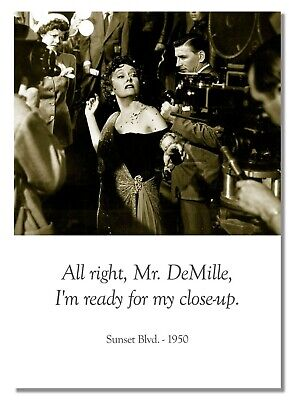 Sunset Blvd 1950 Quote Black And White Retro Vintage Photo Picture Poster