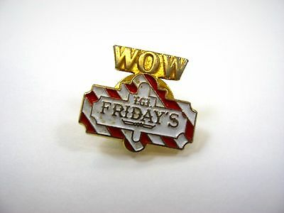 Vintage Collectible Pin: TGI Friday's WOW