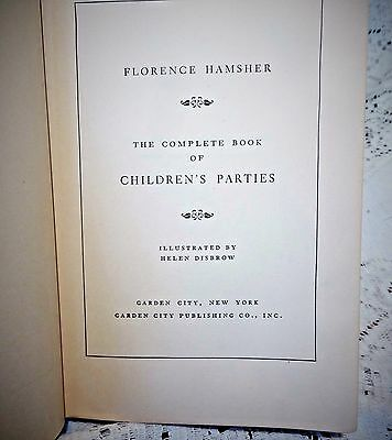 Vintage 1949 The Complete Book Of Children's Parties Written By Florence Hamsher