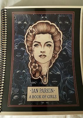 Ian Parkin A Book of Girls tattoo sketchbook sketch book flash book 105 pages!