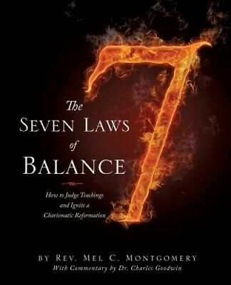 The Seven Laws of Balance by Rev Mel C Montgomery.