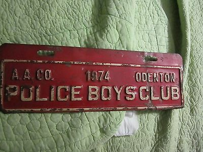 VINTAGE 1974 metal fire station LICENSE plate for Police Boys Club Odenton Md