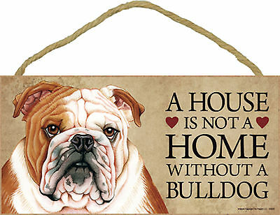A house is not a home without a Bulldog Wood Puppy Dog Sign Plaque Made in USA