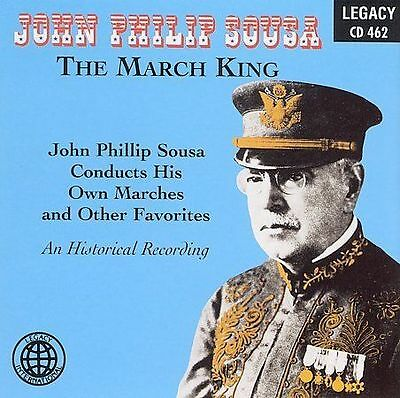 John Philip Sousa The March King - Conducts His Own Marches - New CD w 20 Tracks