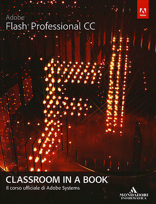 *8861144152* Adobe Flash Professional Cc. Classroom In A Book | Adobe Creative T
