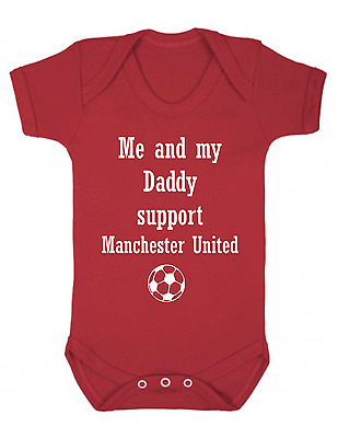 Me and My Daddy Support Manchester United Baby Vest  Babygrow Football
