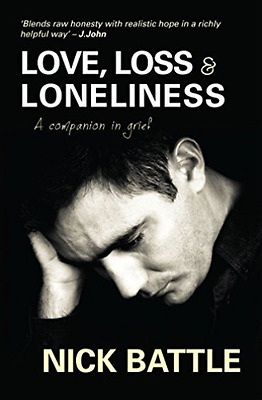 Battle Nick-Love Loss And Loneliness  BOOK NUEVO