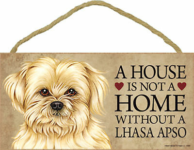 A house is not a home without a Lhasa Apso Wood Puppy Dog Sign Plaque USA Made
