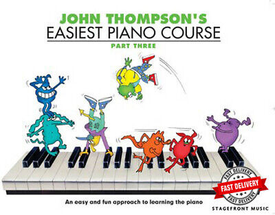 John Thompson's Easiest Piano Course Part 3 (Three) Book Only ***Brand New***
