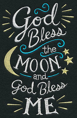 """God Bless the Moon and God Bless me""  - pillowcase  - can personalise"