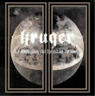 Kruger-For Death, Glory and the End of the World  CD Digipak NEUF