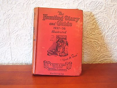 The Hunting Diary and Guide 1937-38. First 1st Ed. Fox hounds. Vintage. History.