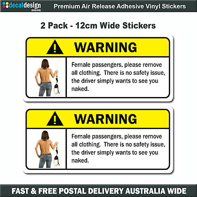 Funny warning decal x 2  females remove clothing humerous sticker car 4wd boat