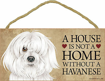 A house is not a home without a Havanese Wood Puppy Dog Sign Plaque Made in USA