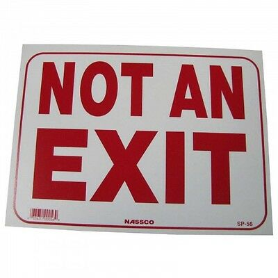 """ Not An Exit"" - Poster Heavy Duty Yard or window Sign 9"" x 12"" made in USA"