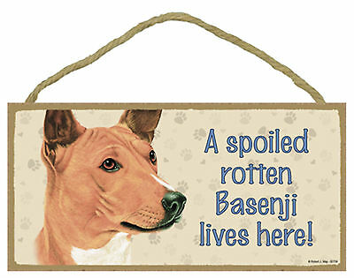 Basenji A spoiled rotten Basenji lives here! Wood Puppy Dog Sign Plaque USA Made