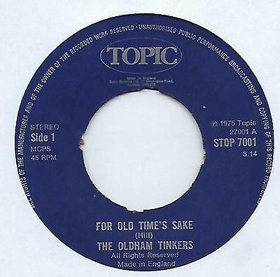 """The Oldham Tinkers - For Old Time's Sake - 7"""" Single"""