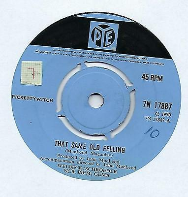 "Pickettywitch - That Same Old Feeling - 7"" Single"