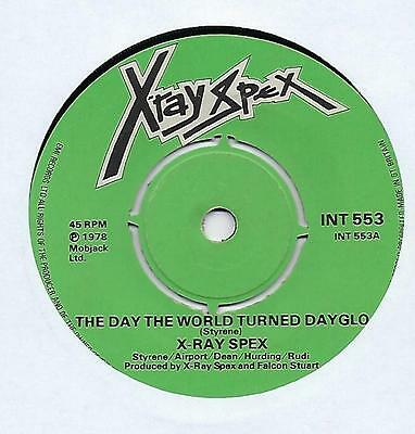 """X-Ray Spex - The Day The World Turned Dayglo - 7"""" Single"""