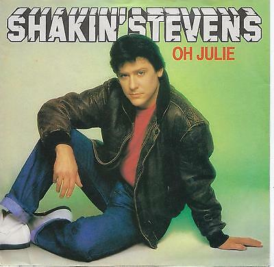 "Shakin' Stevens - Oh Julie - 7"" Single"