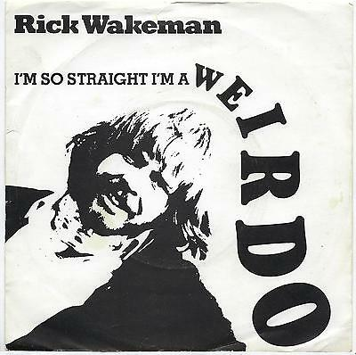 "Rick Wakeman - I'm So Straight I'm A Weirdo - 7"" Single"