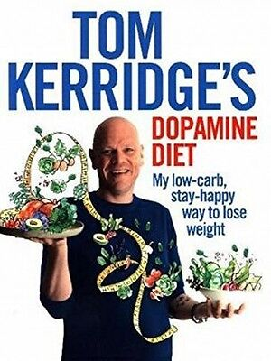 Tom Kerridge's Dopamine Diet - Book by Tom Kerridge (Hardcover, 2017)