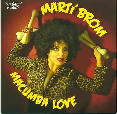 "7"" 45 Marti Brom - Macumba Love / Goof Ball (with Barrence Whitfield)"