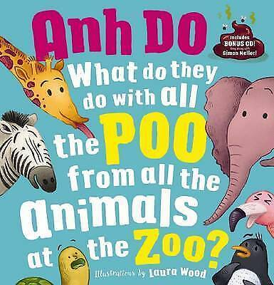What Do They Do with All the Poo from All of the Animals at the Zoo? + CD (HB)