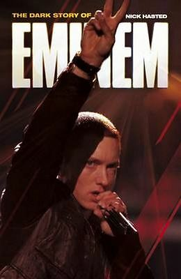 Dark Story of Eminem The by Nick Hasted - Paperback - NEW - Book