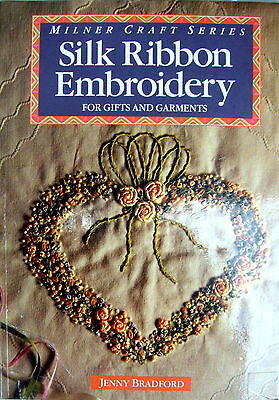 Milner Craft Series SILK RIBBON EMBROIDERY 4 GIFTS & GARMENTS by Jenny Bradford