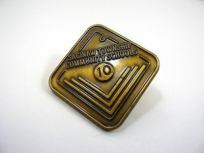 Vintage Collectible Pin: Saginaw Township Community Schools 10 Years