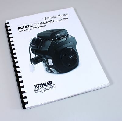 Kohler Command Ch18-745 Horizontal Crankshaft Engine Service Repair Manual Book