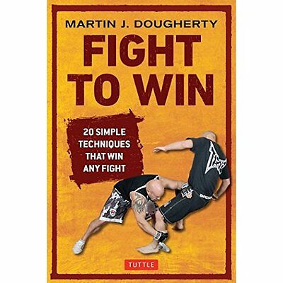 Fight to Win Martin Dougherty Tuttle Paperback 9780804848787