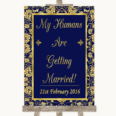 Blue & Gold My Humans Are Getting Married Personalised Wedding Sign