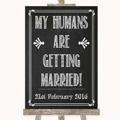Chalk Sketch My Humans Are Getting Married Personalised Wedding Sign